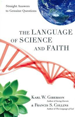 A review of The Language of Science and Faith