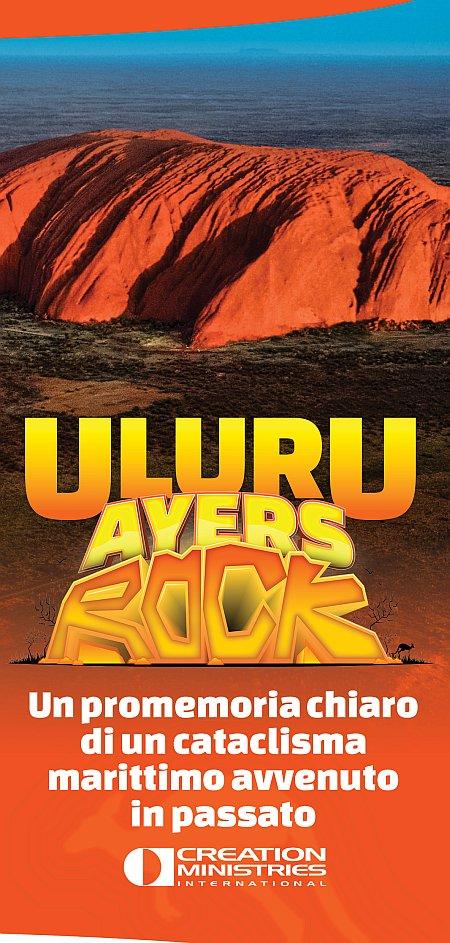 Uluru (Ayers Rock):Un promemoria chiaro di un cataclisma marittimo avvenuto in passato