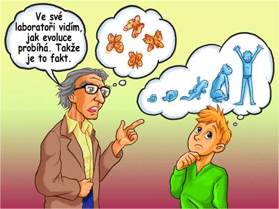 Aby učitelé vštípili svým nic netušícím studentům všeobecnou evoluční teorii (GTE), často k tomu používají dvojsmyslnost.