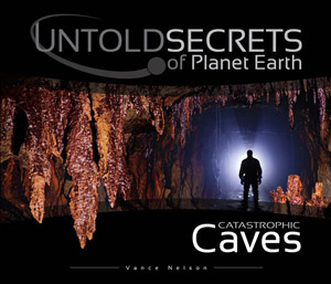 untold-secrets-of-planet-earth-catastrophic-caves