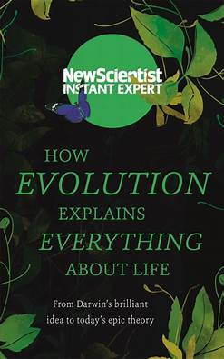 how-evolution-explains-everything-about-life