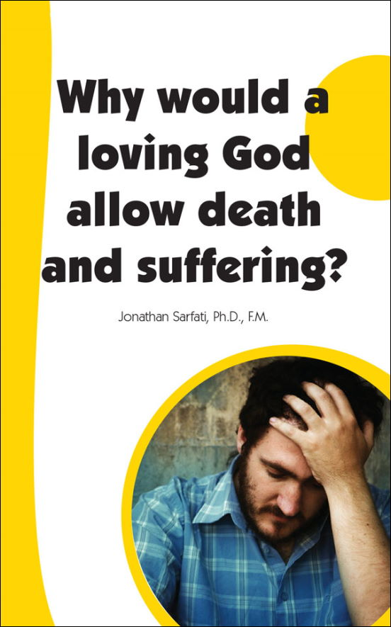 Why would a loving God allow death and suffering?