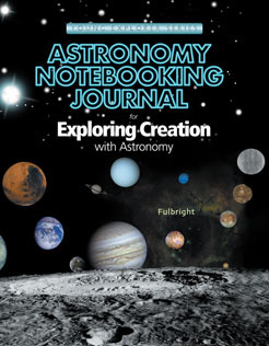 Exploring Creation with Astronomy: Student's Journal