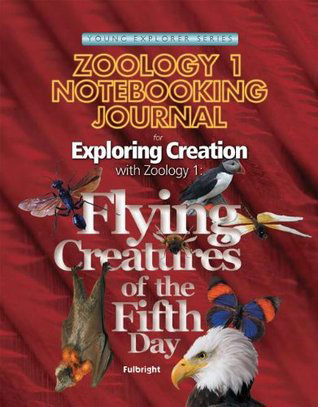 Exploring Creation with Zoology 1: Student's Journal