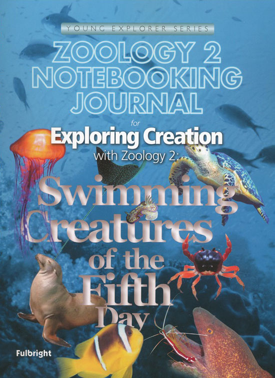 Exploring Creation with Zoology 2: Student's Journal
