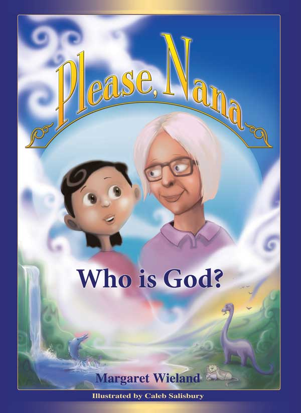 Please Nana ... Who is God?