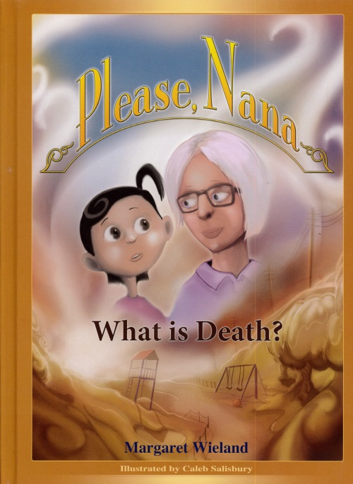 Please Nana ... What is death?