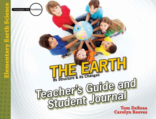 The Earth: Student Journal & Teacher's Guide