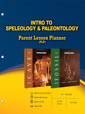 Intro to Speleology & Paleontology: Parent Lesson Planner