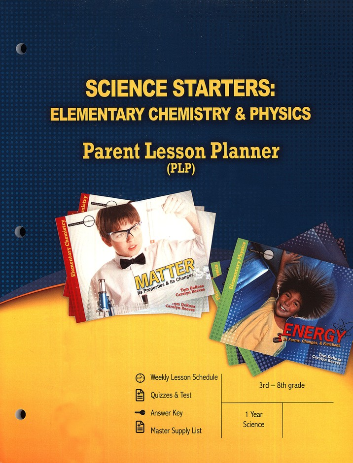 Elementary Chemistry &  Physics: Parent Lesson Planner
