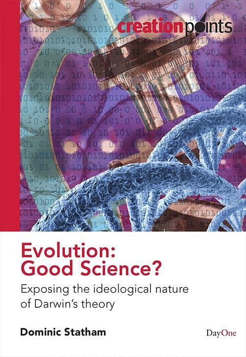 Evolution: Good Science?