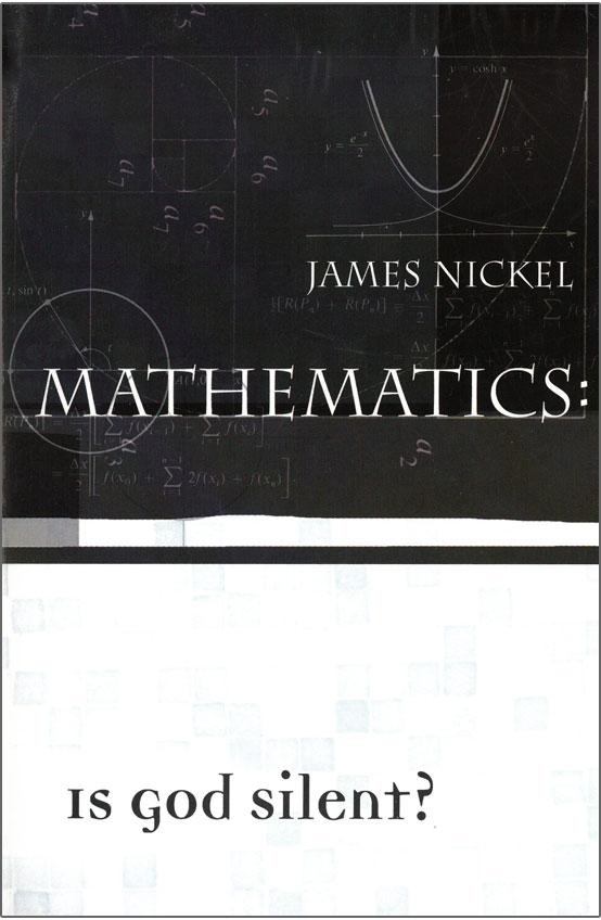 Mathematics: Is God Silent?