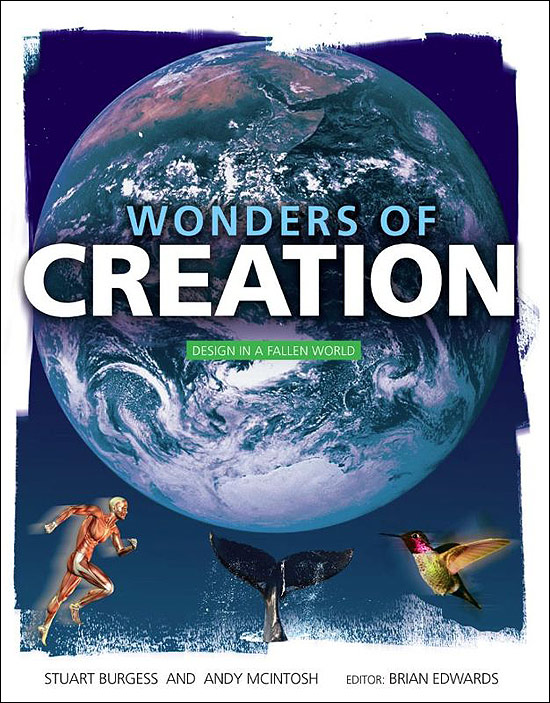 Wonders of Creation: Design in a Fallen World