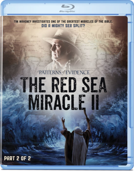 Patterns of Evidence: The Red Sea Miracle Blu ray (Part 2)