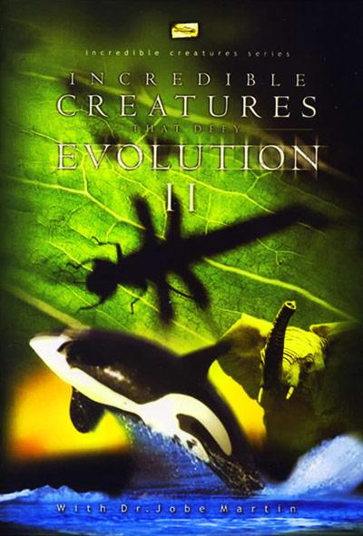 Incredible Creatures That Defy Evolution: Volume 2