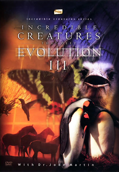 Incredible Creatures That Defy Evolution: Volume 3