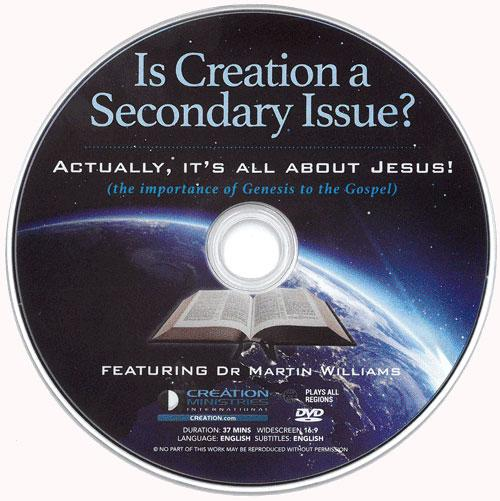 Is Creation a Secondary Issue? Actually, it's all about Jesus!