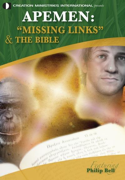 Apemen: 'Missing Links' & The Bible