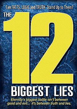 12 Biggest Lies