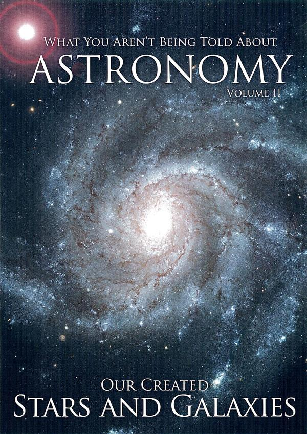 Astronomy Vol 2: Our Created Stars and Galaxies