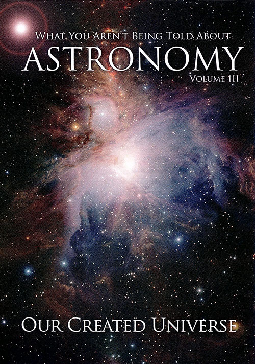 Astronomy Vol 3: Our Created Universe
