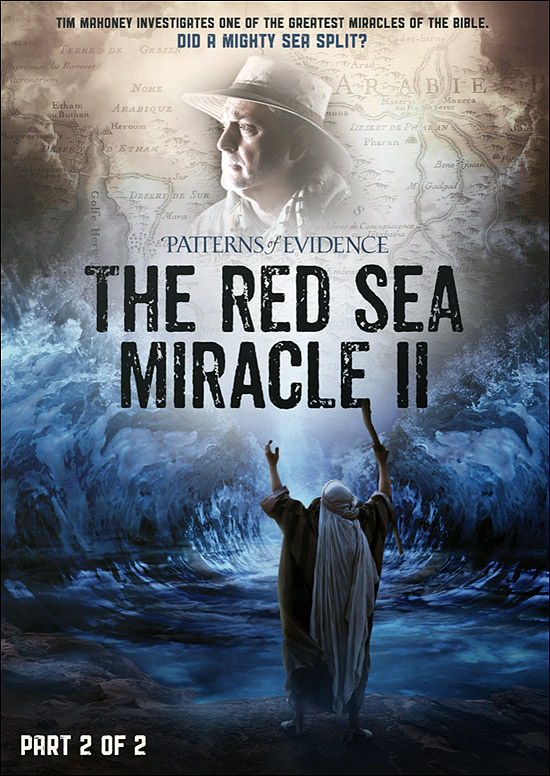 Patterns of Evidence: The Red Sea Miracle (Part 2)