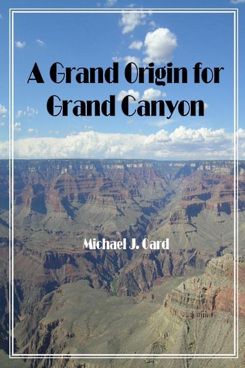 A Grand Origin for Grand Canyon