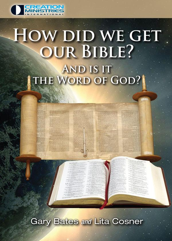 How Did We Get Our Bible?