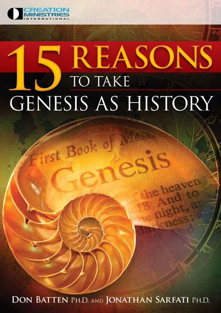 15 Reasons to Take Genesis as History