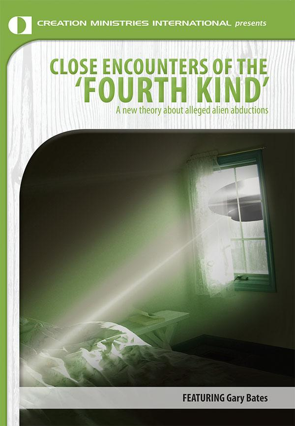 Close Encounters of the 'Fourth Kind'