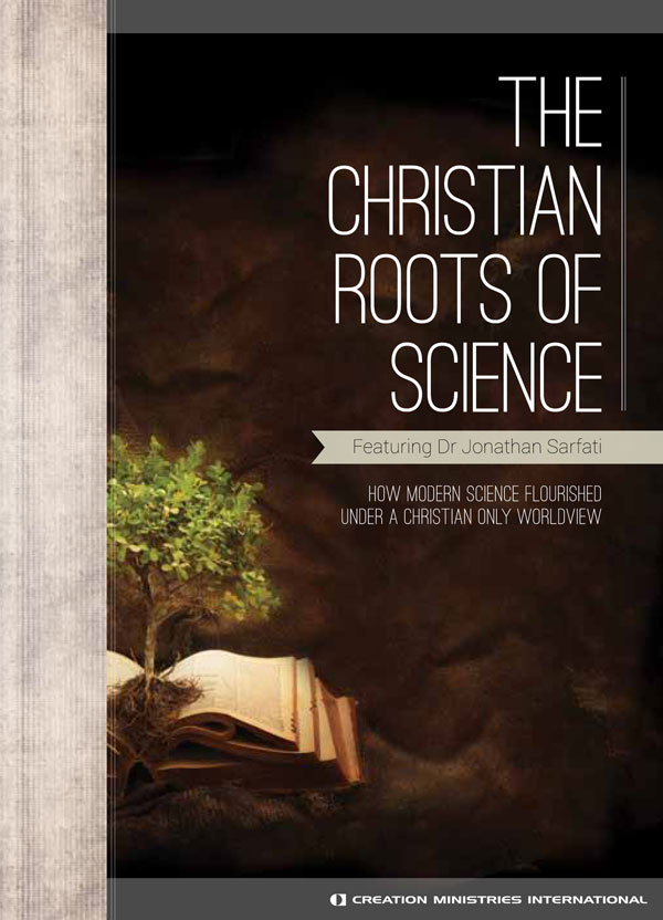 The Christian Roots of Science