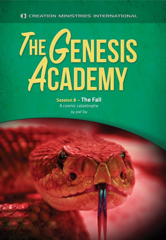 Session 8 – The Fall: A Cosmic Catastrophe - The Genesis Academy - 7-Day Streaming